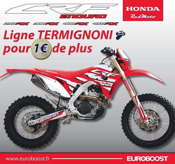Une ligne Termignoni à 1 € pour l'achat d'une Honda CRF RX !